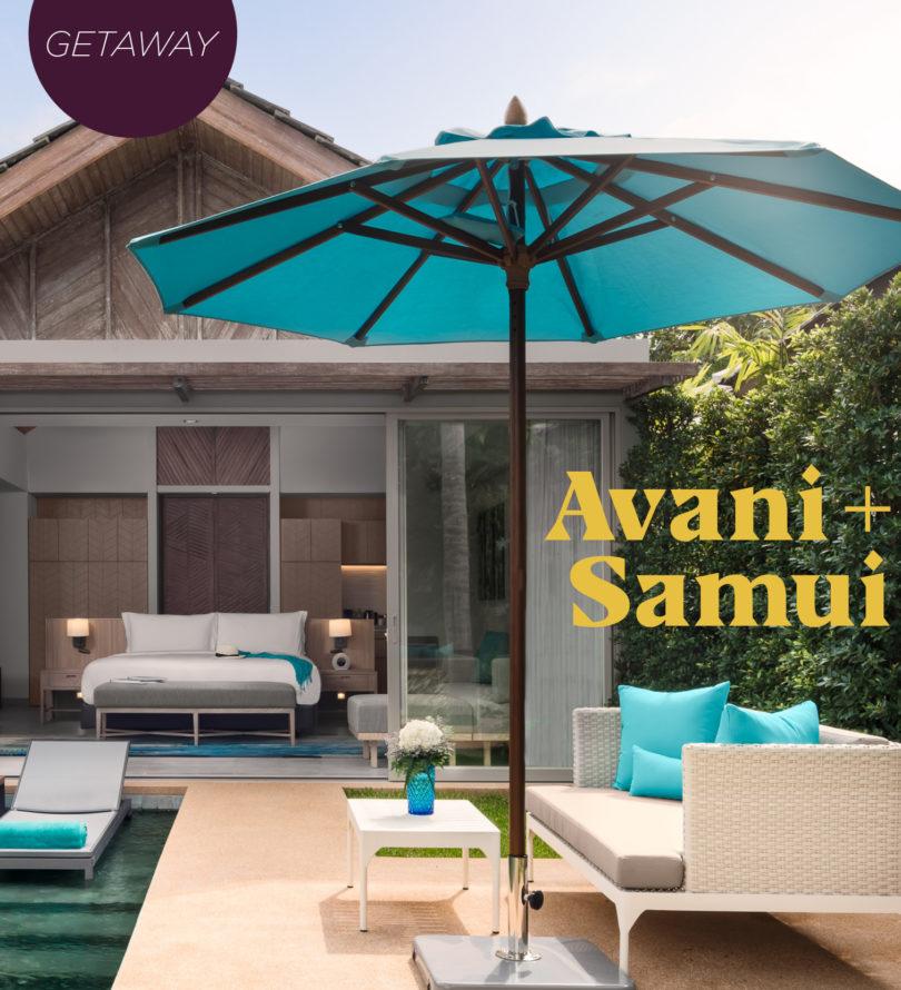 Getaway : Avani + Samui