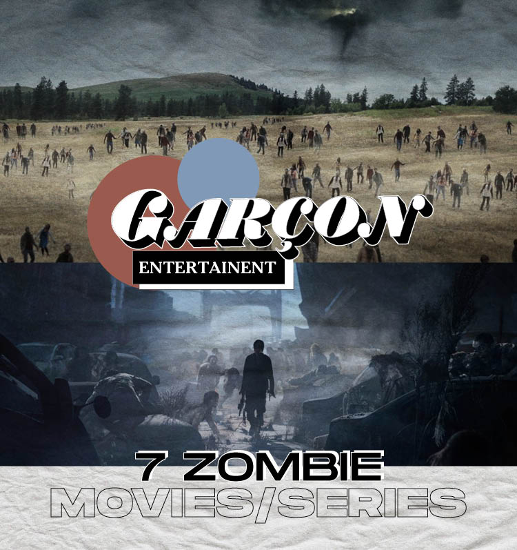 7 Zombie Movies/Series