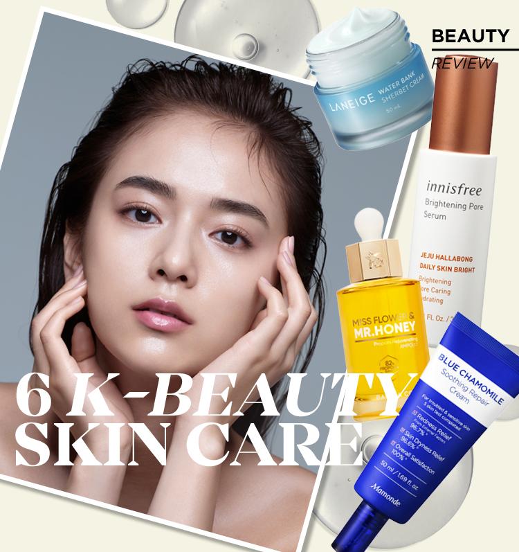 6 K-Beauty Skin Care