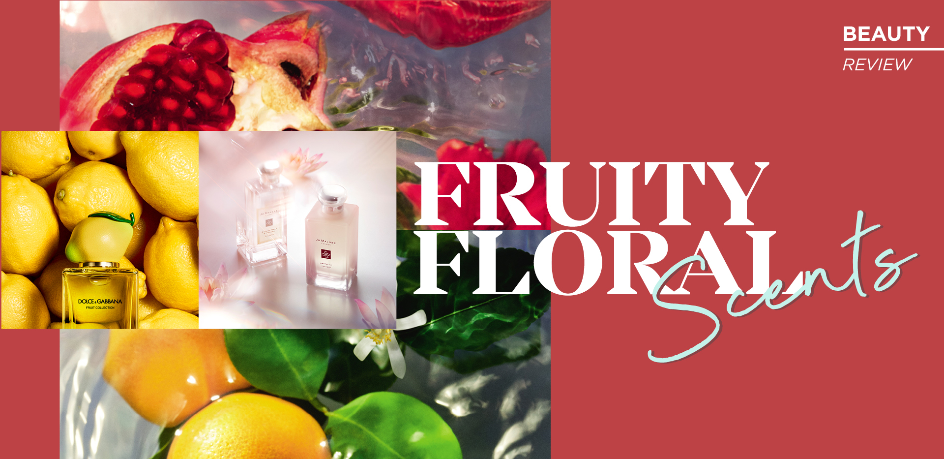 FRUITY FLORAL SCENTS