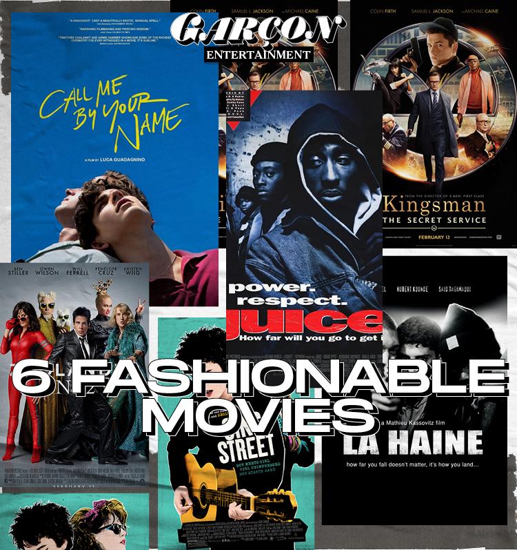 6 Fashionable Movies