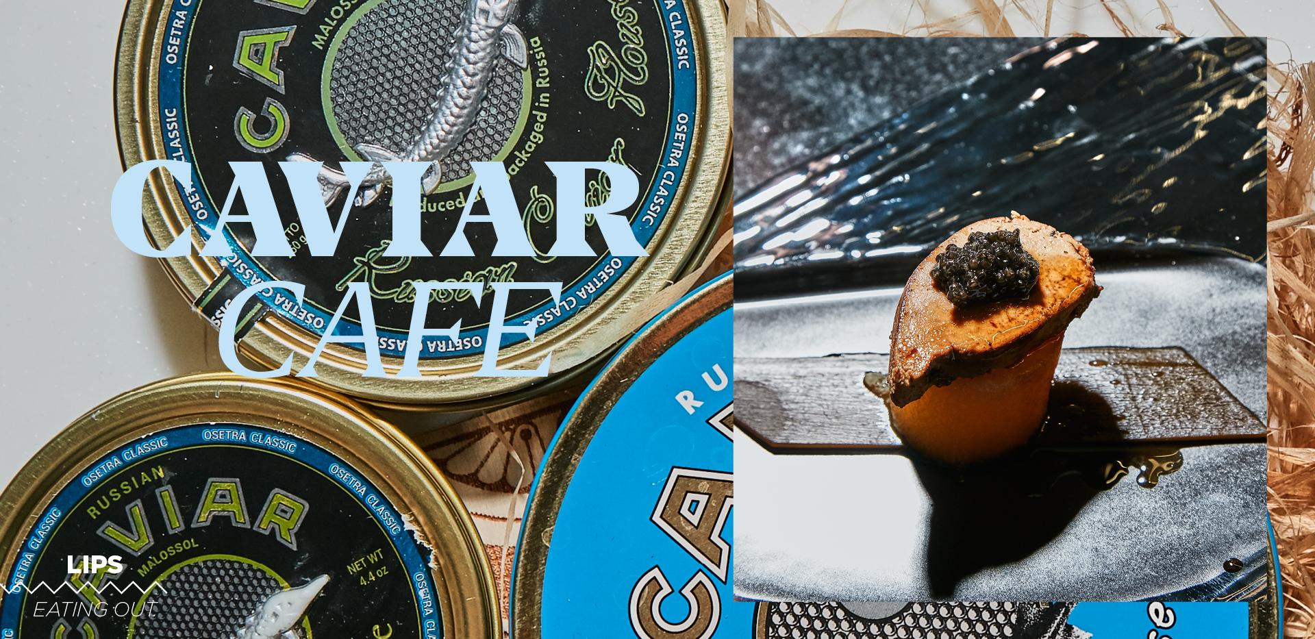 Caviar Cafe