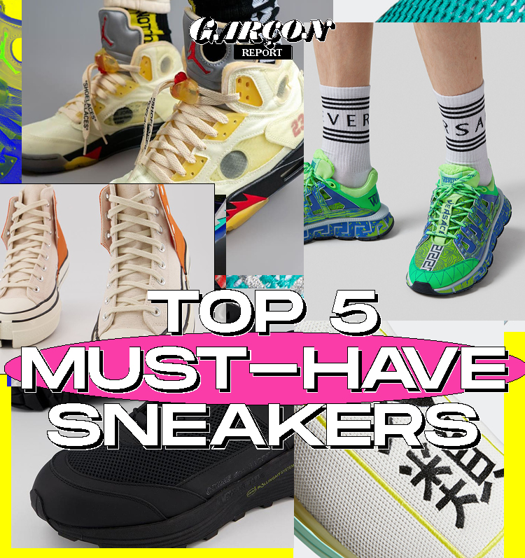 Top 5 Must-have Sneakers
