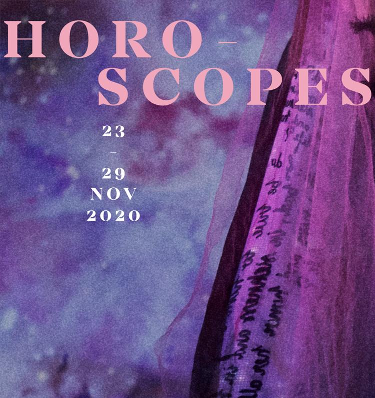 LIPS HOROSCOPES 23 – 29 Nov. 2020