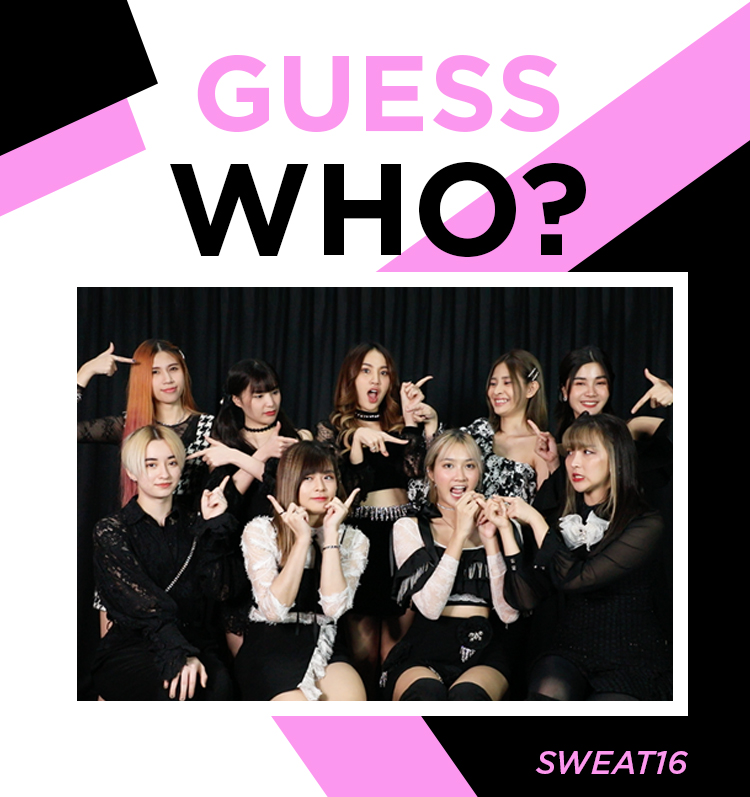 GUESS WHO with SWEAT16