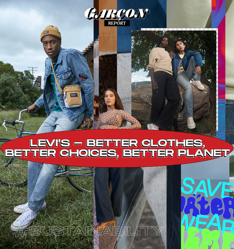 Levi's – Better Clothes, Better Choices, Better Planet