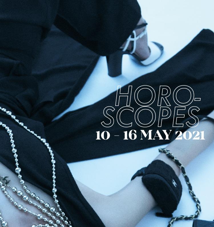 LIPS Horoscopes 10 – 16 MAY 2021