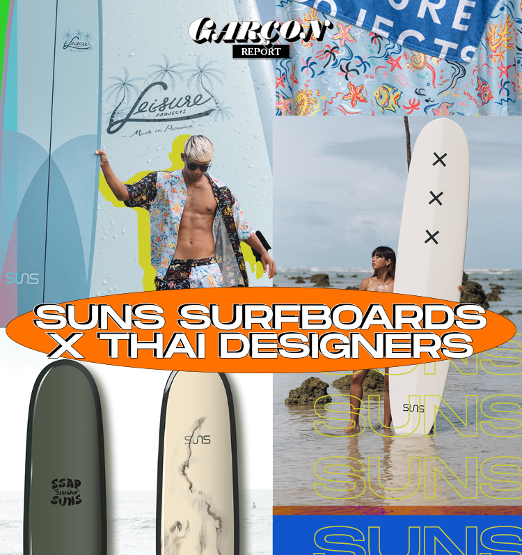 Suns Surfboards x Thai Designers