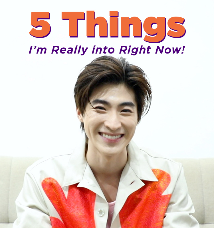 5 Things I'm Really into Right Now! – BLUE Pongtiwat