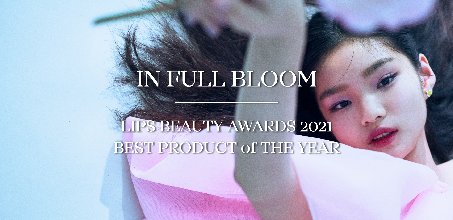LIPS BEAUTY AWARDS 2021 : BEST PRODUCT of THE YEAR